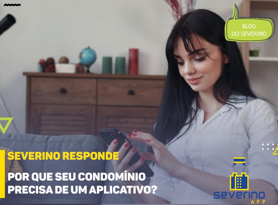 Por que seu condomínio precisa de um aplicativo?